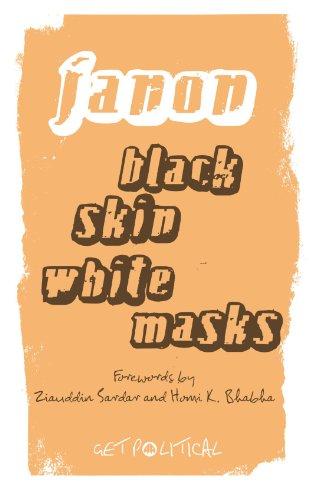 Black Skin, White Masks (Get Political)
