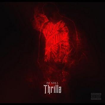 IM Still Thrilla