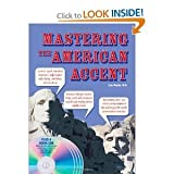 Mastering the American Accent (09) by MA, Lisa Mojsin [Paperback (2009)]