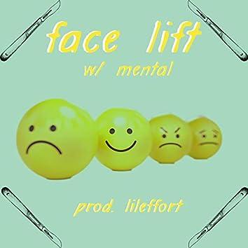 face lift (feat. mental)