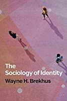 The Sociology of Identity: Authenticity, Multidimensionality, and Mobility