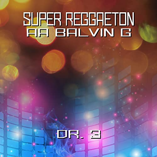 Super Tune - Aa Balvin G