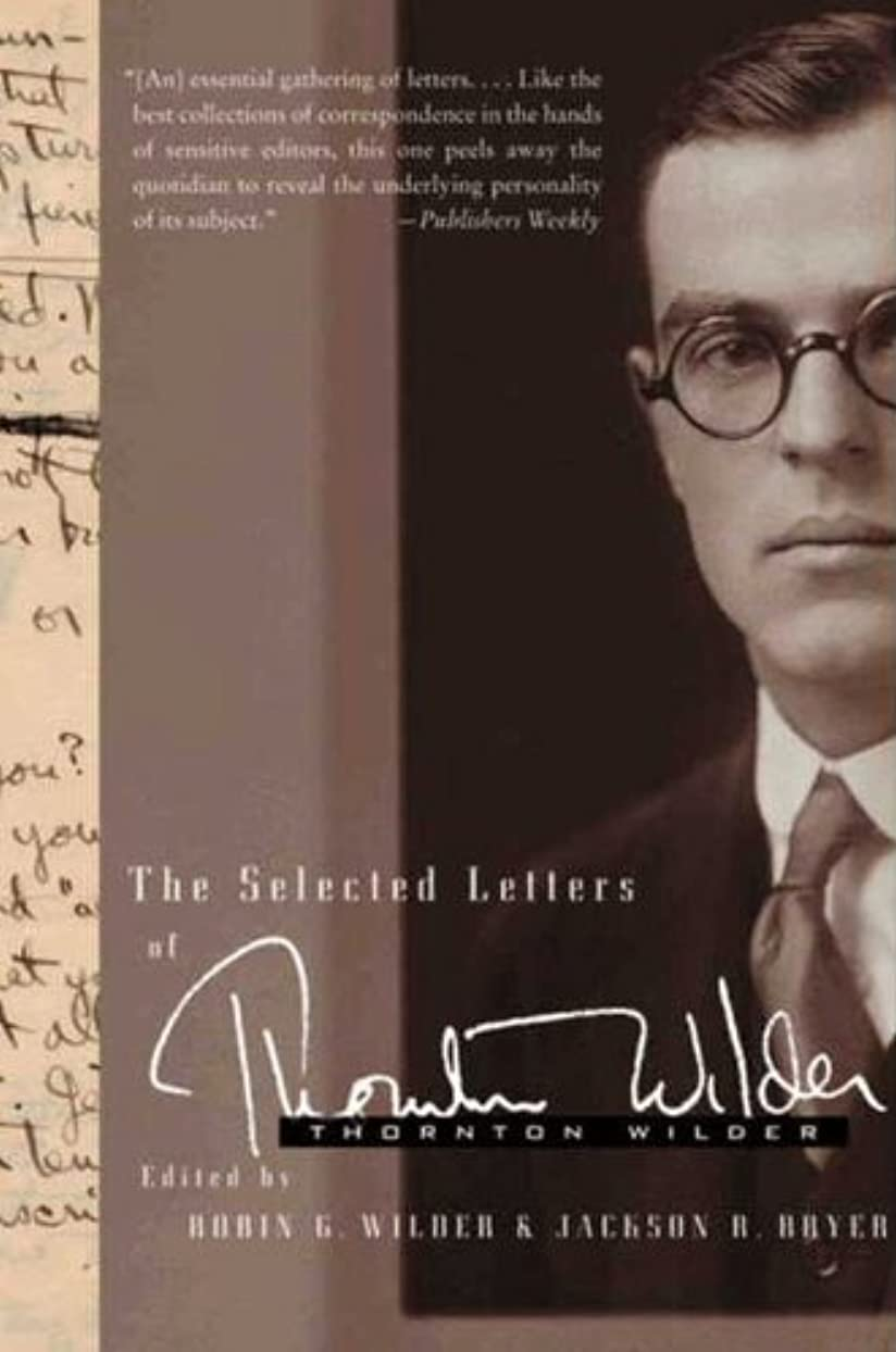 恐竜振幅かんがいThe Selected Letters of Thornton Wilder (English Edition)
