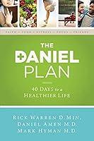 Plan Daniel: 40 Days To A Healthier Life (Daniel Plan)
