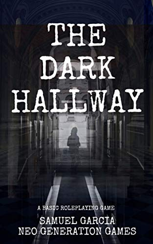 The Dark Hallway: A Basic Roleplaying Game (English Edition)
