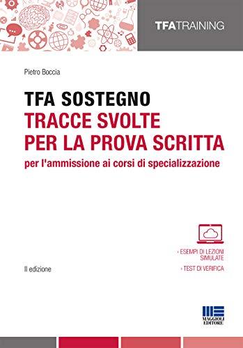 TFA sostegno: tracce svolte per la prova scritta per l'ammissione ai corsi di specializzazione