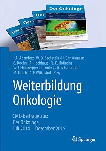 Weiterbildung Onkologie: CME-Beiträge aus: Der Onkologe Juli 2014 - Dezember 2015