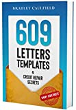 609 Letter Templates & Credit Repair Secrets: Fix Your Credit Score Fast and Legally (609 Credit Repair Book 1)