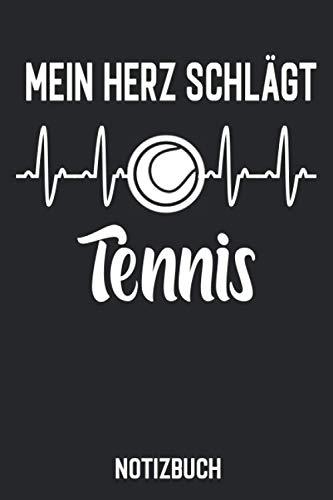 Mein Herz schlägt Tennis - Notizbuch: Geschenk für Tennisspieler und Tennis Fans - 120 Seiten / liniert / DIN A5