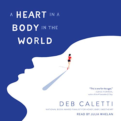 A Heart in a Body in the World audiobook cover art