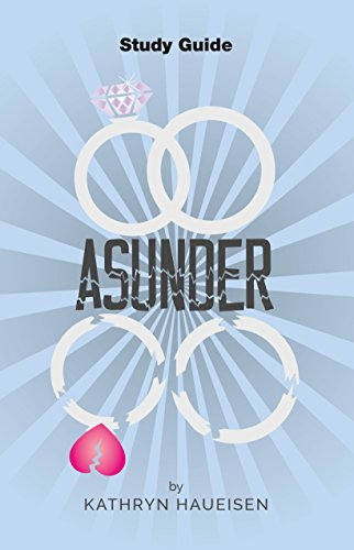 Study Guide for Asunder (English Edition)