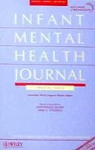 Infant Mental Health Journal; Decade of Behavior 2000-2010 (Volume 25)
