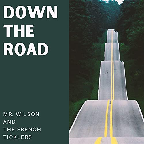 Mr. Wilson and the French Ticklers