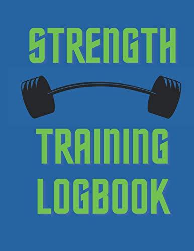 Strength Training Log Book: Workout Journal