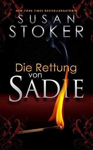 Die Rettung von Sadie (Die Delta Force Heroes 9)
