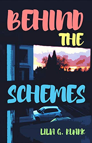 Behind The Schemes: A NEW young adult psychological thriller about the consequences of a life of organised crime