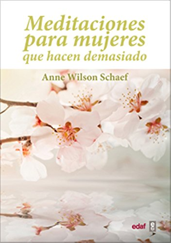 Image OfMeditaciones Para Mujeres Que Hacen Demasiado / Meditations For Women Who Do Too Much