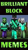 BRILL BLOCK JOKES: Jump Up N Grab These Minecraft Block M£M£S (English Edition)