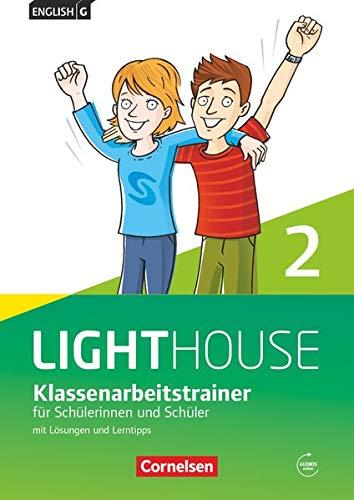 English G Lighthouse - Allgemeine Ausgabe · Band 2: 6. Schuljahr - Klassenarbeitstrainer mit Lösungen und Audios online
