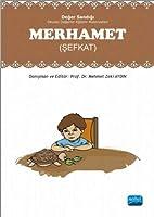MERHAMET: Deger Sandigi - Okulda Degerler Egitimi Materyalleri