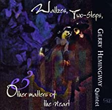 Waltzes, Two-Steps, & Other Matters of the Heart by Gerry Hemmingway