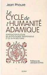 Le cycle de l'humanité adamique de Jean Phaure