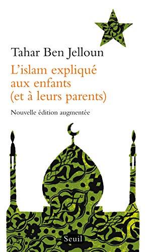 L'Islam expliqué aux enfants (et à leurs parents) [Lingua francese]