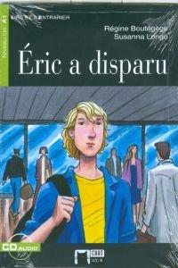 Éric a disparu. Livre + CD (Chat Noir. Lire Et S'entrainer)