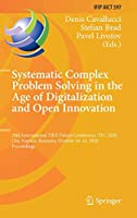 Systematic Complex Problem Solving in the Age of Digitalization and Open Innovation: 20th International TRIZ Future Conference, TFC 2020, Cluj-Napoca, Romania, October 14–16, 2020, Proceedings (IFIP Advances in Information and Communication Technology, 597)