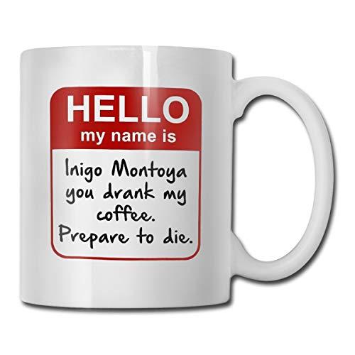 Mejor Funny Mug - My Name is Inigo Montoya. You Drank My Coffee. Prepare to die You - 11 OZ Coffee Mugs - Inspirational Gifts and Sarcasm crítica 2020