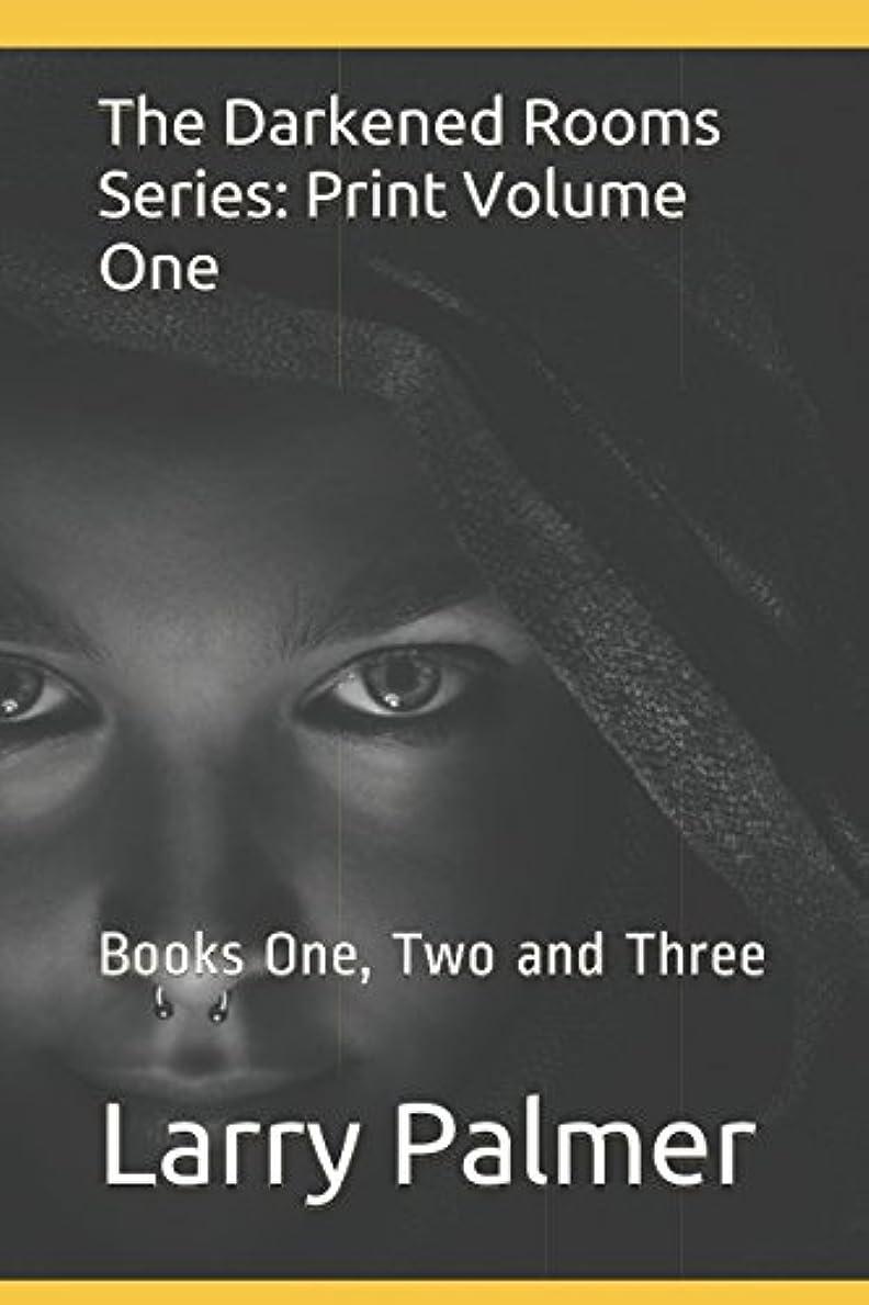 チューインガムシェアクリスマスThe Darkened Rooms Series: Print Volume One: Books One, Two and Three