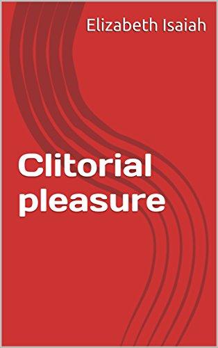 Clitorial pleasure (English Edition)