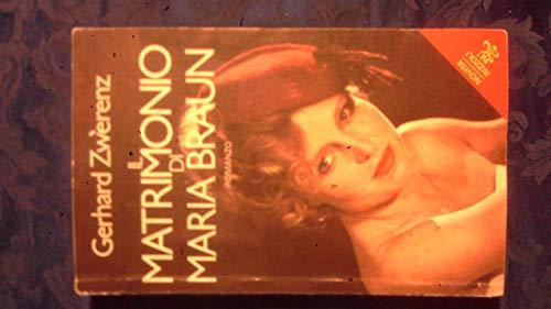 IL MATRIMONIO DI MARIA BRAUN RIZZOLI B.U.R. 1981