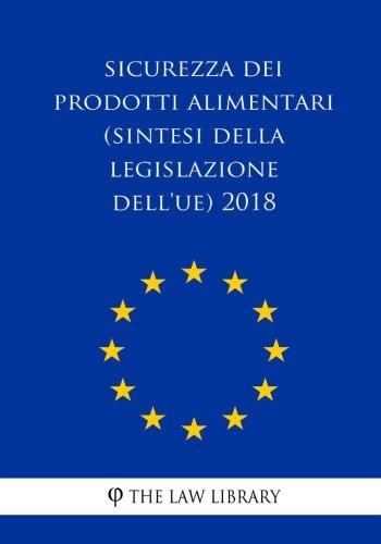 Sicurezza dei prodotti alimentari (Sintesi della legislazione dell'UE) 2018