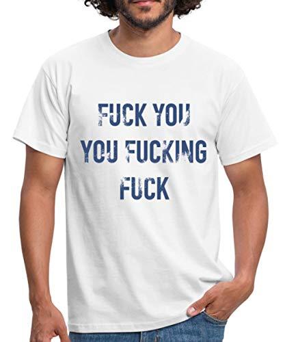 F**K You Spruch Fluchen Männer T-Shirt, S, Weiß