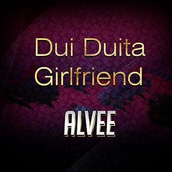 Dui Duita Girlfriend