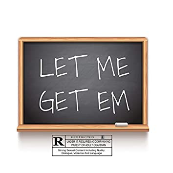 Let Me Get Em