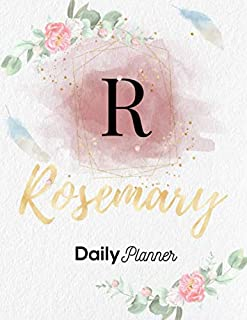 Rosemary Daily Planner: Personalized Undated Diary / Notebooks / Journals with Initial Name and Monogram for Girls and Wom...