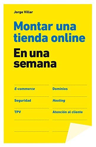 Montar una tienda online en una semana (Spanish Edition)