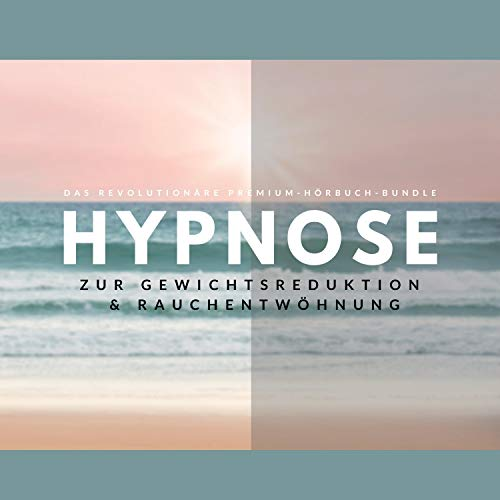 Hypnose zur Gewichtsreduktion & Rauchentwöhnung (Premium-Bundle) Titelbild