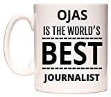 OJAS Is The World's BEST Journalist Tasse de WeDoMugs®