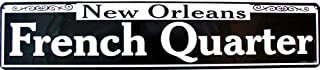 New Orleans French Quarter Street Other Aluminum Metal Sign 5 X 24