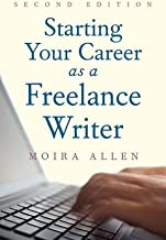 Starting Your Career as a Freelance Writer[STARTING YOUR CAREER AS FRE-2E][Paperback]