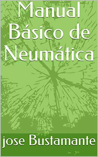Manual Básico de Neumática (1)