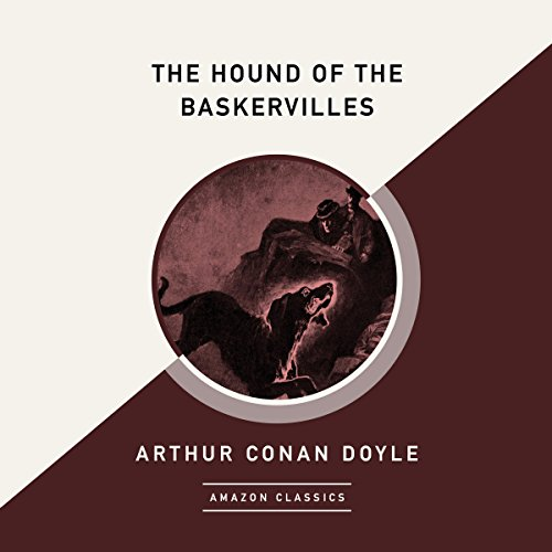 The Hound of the Baskervilles (AmazonClassics Edition) audiobook cover art