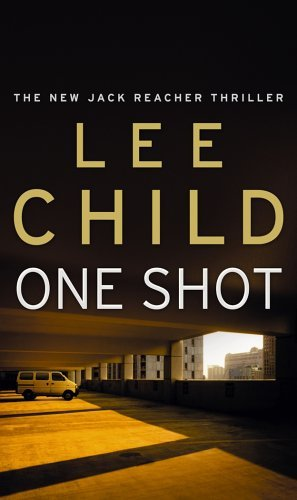 (One Shot) By Lee Child (Author) Paperback on (Apr , 2006)
