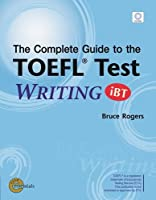 Complete Guide to the TOEFL Test: WRITING (iBT) Text/CDROM (Complete Guide to the TOEFL Test : WRITING (iBT))