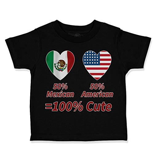 Custom Toddler T-Shirt 50% Mexican American = 100% Cute Cotton Boy & Girl Clothes Funny Graphic Tee Black Design Only 4T