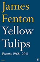 Yellow Tulips: Poems 1968–2011