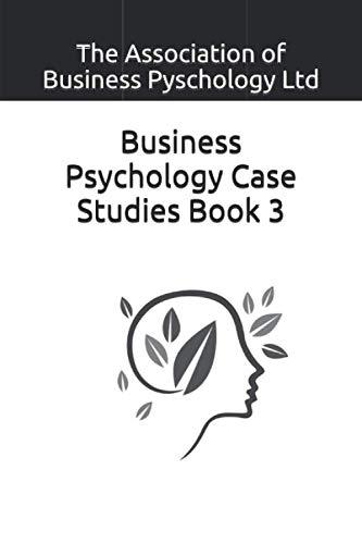 Business Psychology Case Studies Book 3
